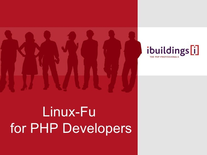 Linux-Fu for PHP Developers