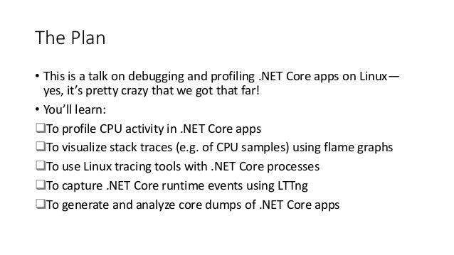 .NET Fest 2018. Sasha Goldshtein. Profiling and Debugging .NET Core Apps on Linux Slide 2