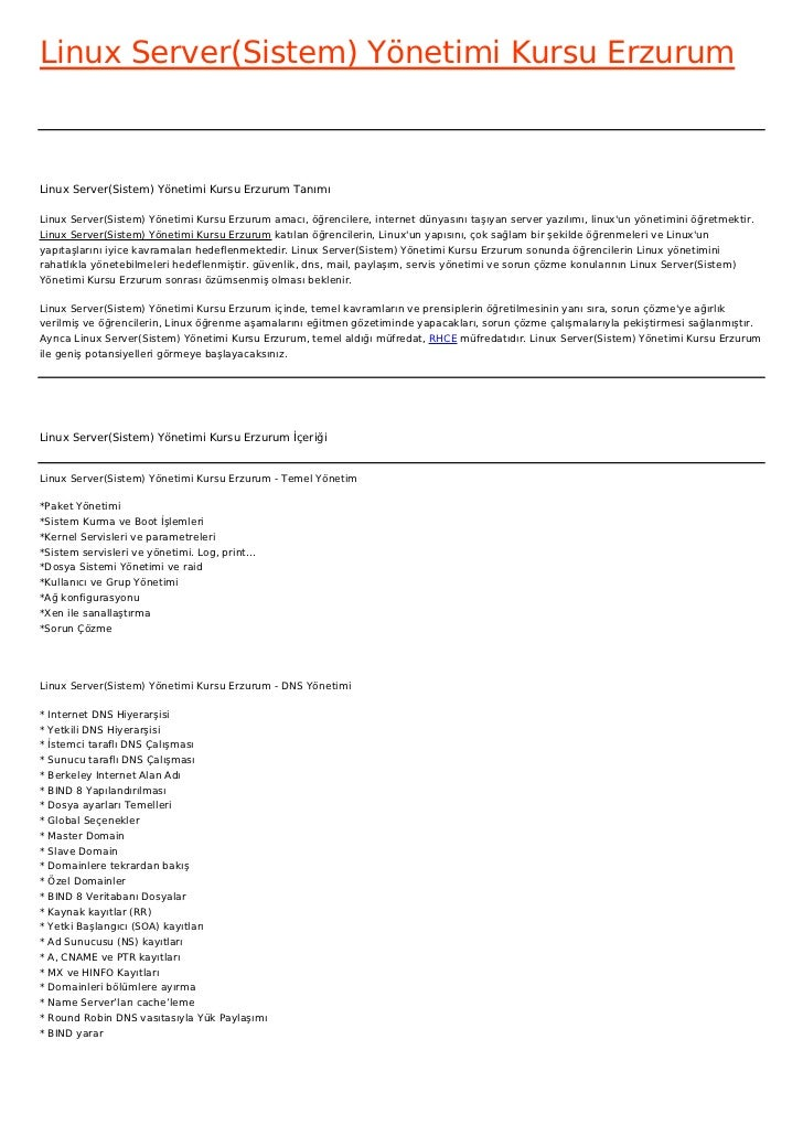 Linux Server(Sistem) Yönetimi Kursu ErzurumLinux Server(Sistem) Yönetimi Kursu Erzurum TanımıLinux Server(Sistem) Yönetimi...