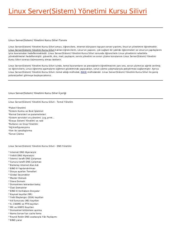 Linux Server(Sistem) Yönetimi Kursu SilivriLinux Server(Sistem) Yönetimi Kursu Silivri TanımıLinux Server(Sistem) Yönetimi...
