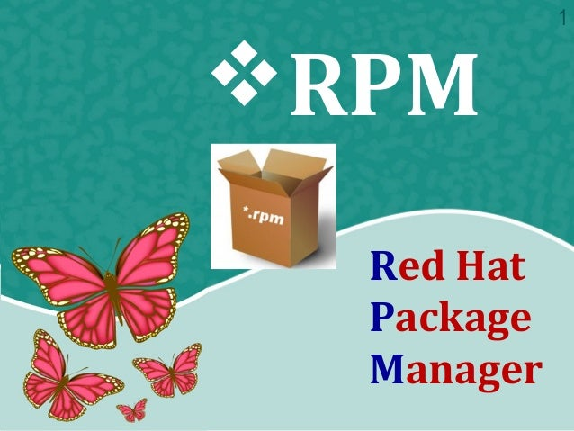 Red Hat Package Manager RPM 1