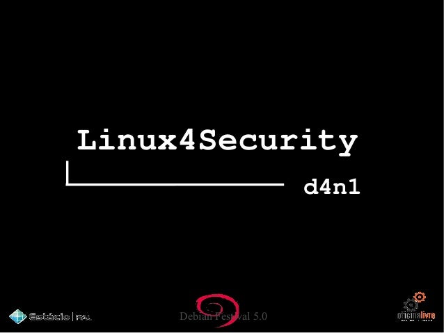 Debian Festival 5.0 Linux4Security d4n1