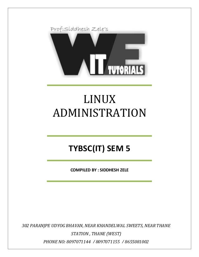 tybsc it sem 5 Linux administration notes of unit 1,2,3,4,5