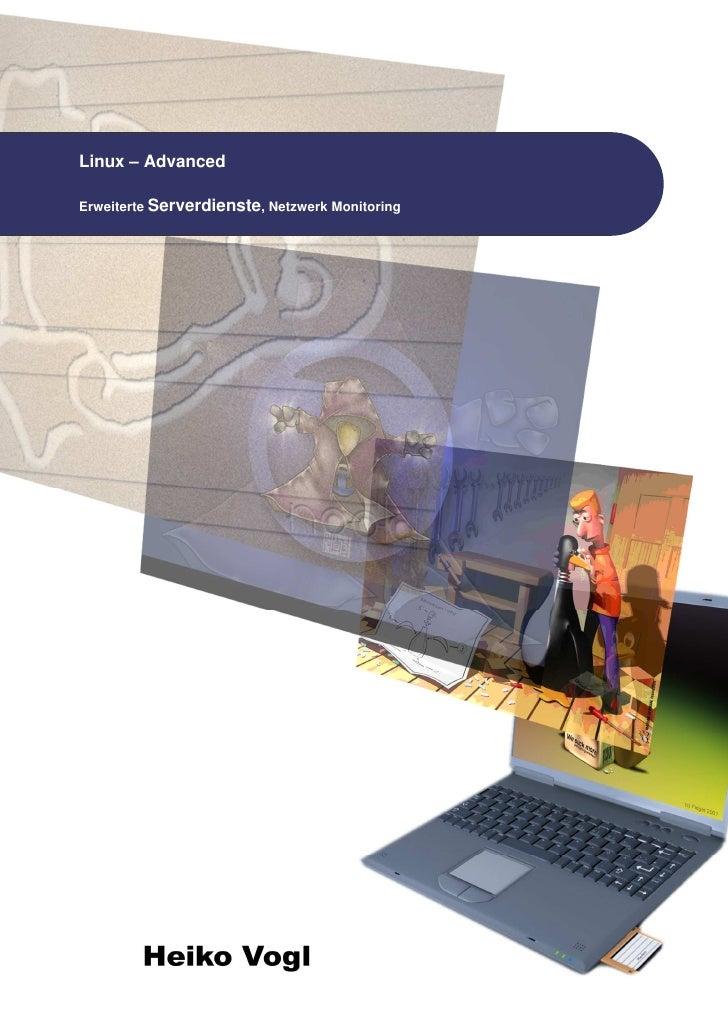 Linux – Advanced  Erweiterte Serverdienste, Netzwerk Monitoring      I
