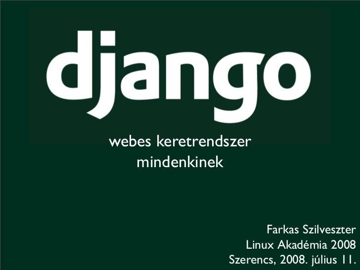 Django - webes keretrendszer mindenkinek Slide 2