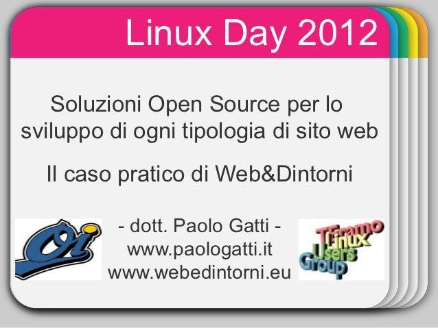 Linux Day 2012              WINTER               Template   Soluzioni Open Source per losviluppo di ogni tipologia di sito...