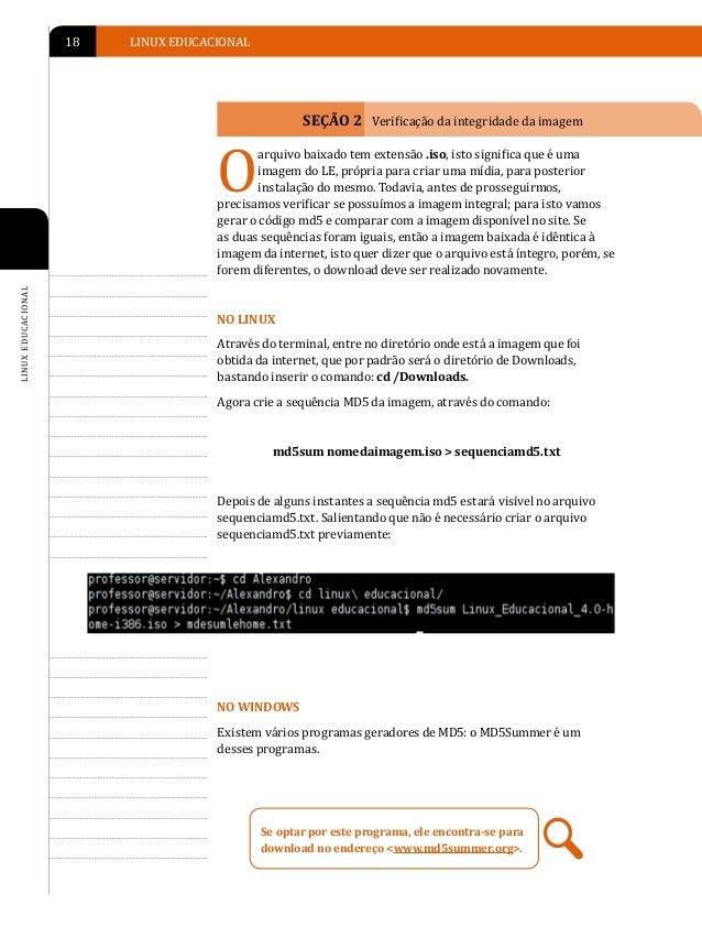 INSTALAÇÃO DO LINUX EDUCACIONAL   19MD5summer tem uma interface muito simples: para gerar a sequênciamd5, primeiramente ex...