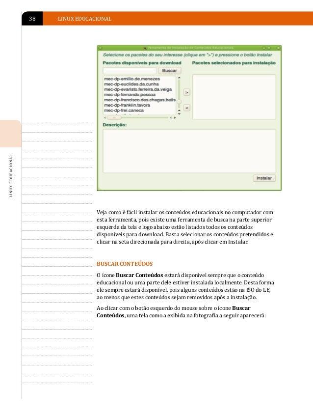 APRESENTAÇÃO DO AMBIENTE LINUX EDUCACIONAL 4.0   39                                                                       ...