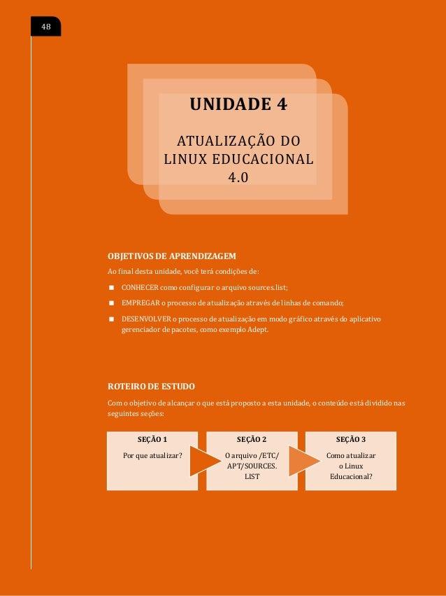 A                                            ATUALIZAÇÃO DO LINUX EDUCACIONAL 4.0   49SEÇÃO 1 Por que atualizar?        tu...