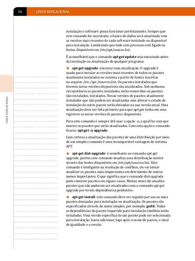 INSTALAÇÃO DE PROGRAMAS EM AMBIENTE LINUX   57              Perceba que com este comando é possível              atualizar...