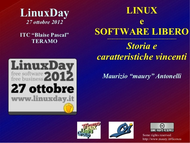"LinuxDay                      LINUX  27 ottobre 2012                 eITC ""Blaise Pascal""   SOFTWARE LIBERO               ..."