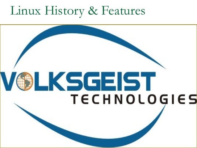 Linux History & Features