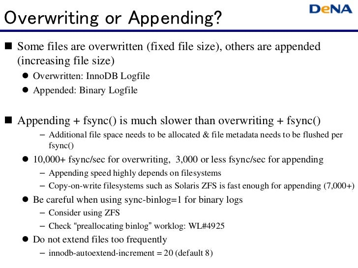 Overwriting or Appending? Some files are overwritten (fixed file size), others are appended (increasing file size)    Over...