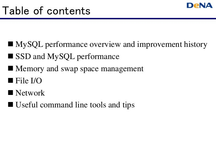 Table of contents  MySQL performance overview and improvement history  SSD and MySQL performance  Memory and swap space ma...