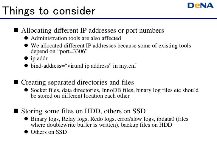 Things to consider   Allocating different IP addresses or port numbers      Administration tools are also affected      We...