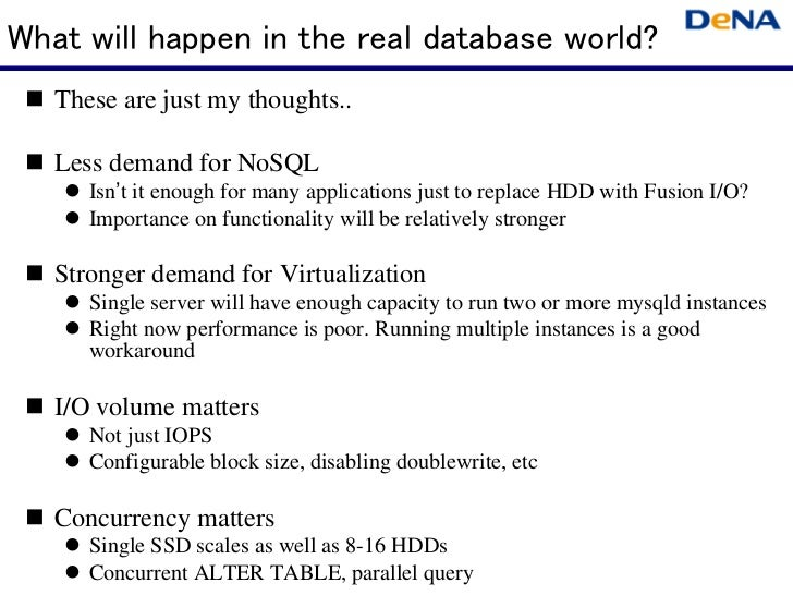 What will happen in the real database world?   These are just my thoughts..   Less demand for NoSQL      Isn't it enough f...