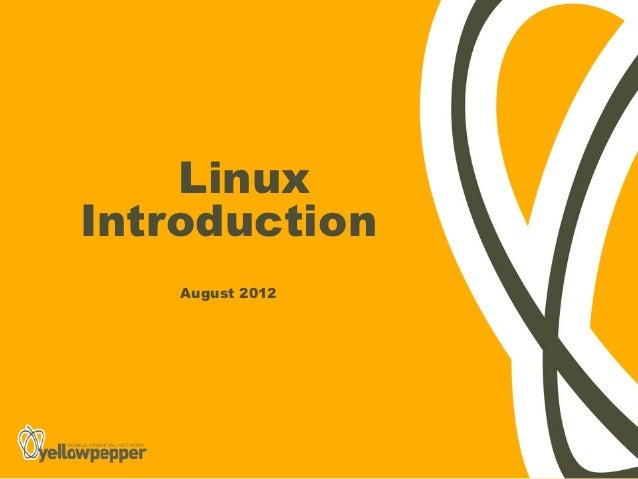 LinuxIntroduction    August 2012