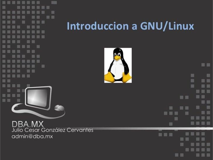 Introduccion a GNU/Linux