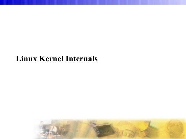 Linux Kernel Internals