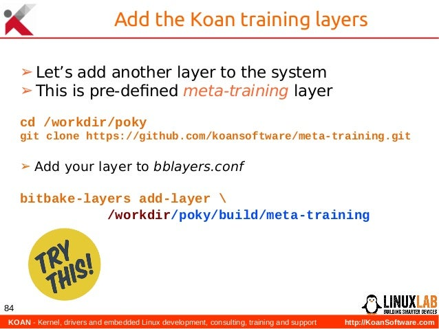 KOAN - Kernel, drivers and embedded Linux development, consulting, training and support http://KoanSoftware.com 84 Add th...