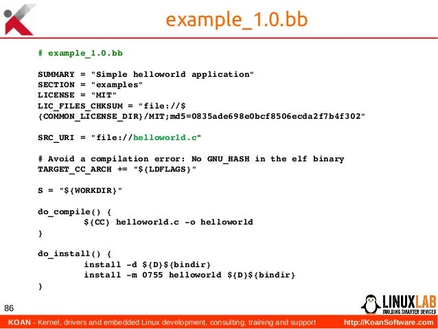 KOAN - Kernel, drivers and embedded Linux development, consulting, training and support http://KoanSoftware.com 86 exampl...