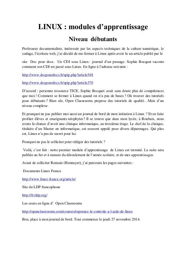 LINUX : modules d'apprentissage  Niveau débutants  Professeur documentaliste, intéressée par les aspects techniques de la ...