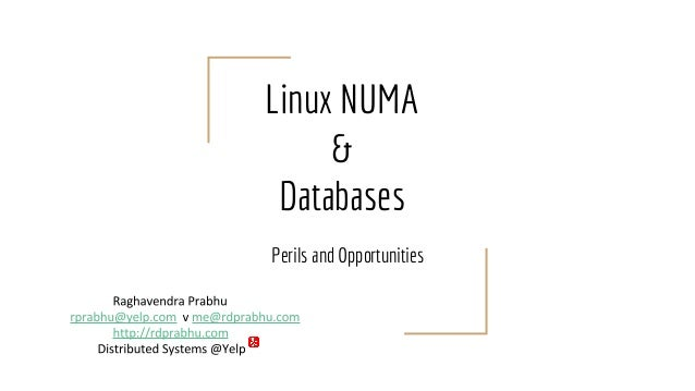 Linux NUMA & Databases Perils and Opportunities