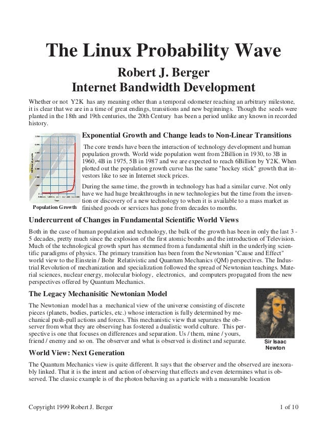 The Linux Probability Wave                        Robert J. Berger                Internet Bandwidth DevelopmentWhether or...