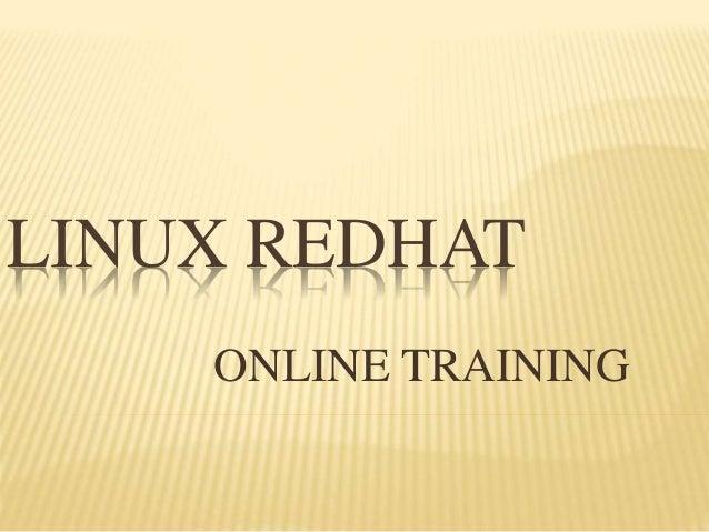 LINUX REDHAT ONLINE TRAINING