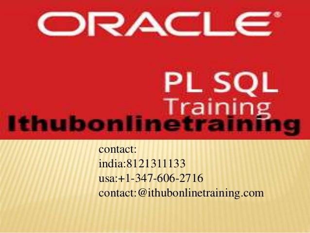 contact: india:8121311133 usa:+1-347-606-2716 contact:@ithubonlinetraining.com