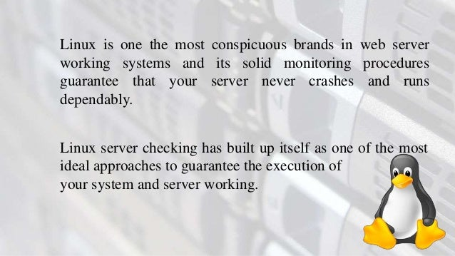 How To Monitor Your Linux Server? To Enhance Your Business Slide 3