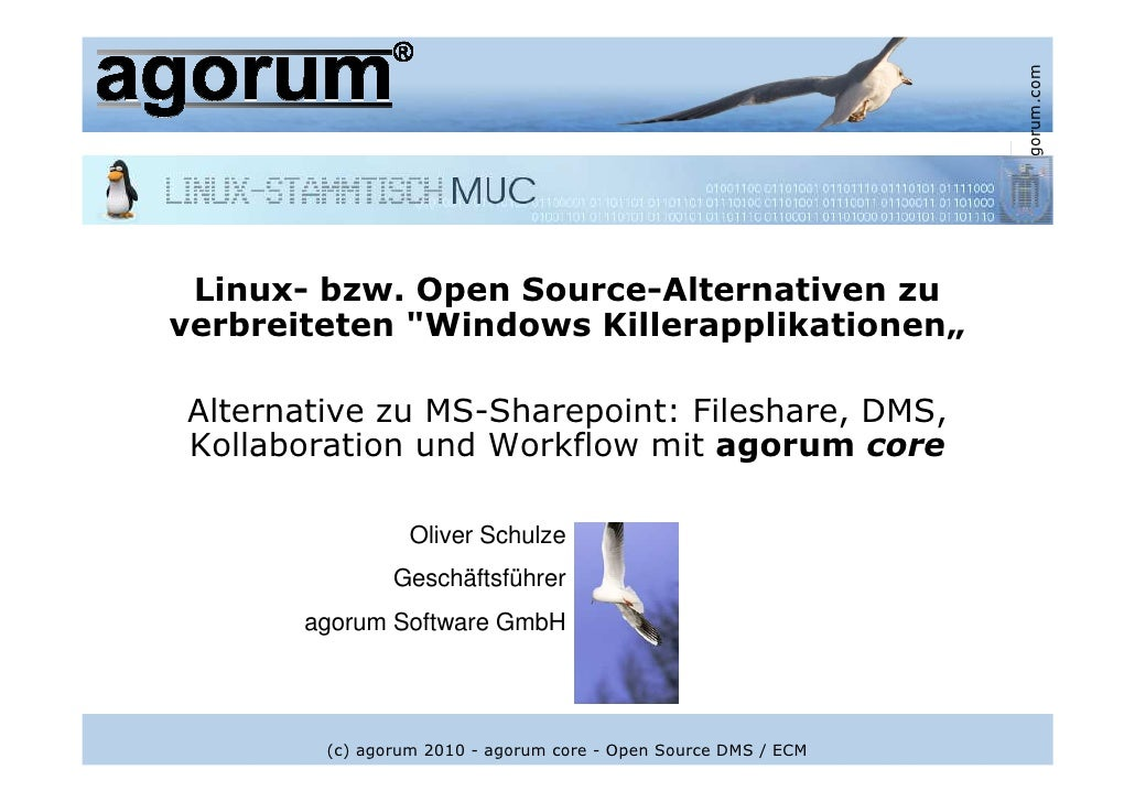 "www.agorum.com  Linux- bzw. Open Source-Alternativen zu verbreiteten ""Windows Killerapplikationen""  Alternative zu MS-Shar..."