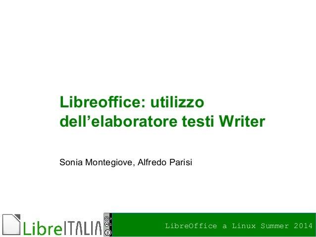 LibreOffice a Linux Summer 2014 Foto di relax design, Flickr Libreoffice: utilizzo dell'elaboratore testi Writer Sonia Mon...