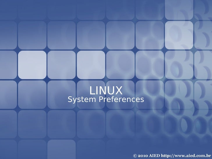 LINUX System Preferences