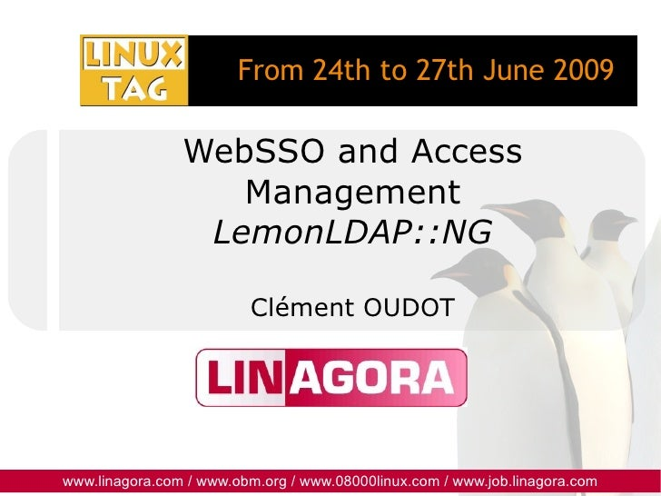 WebSSO and Access Management LemonLDAP::NG Clément OUDOT