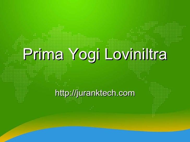 Prima Yogi Loviniltra http://juranktech.com