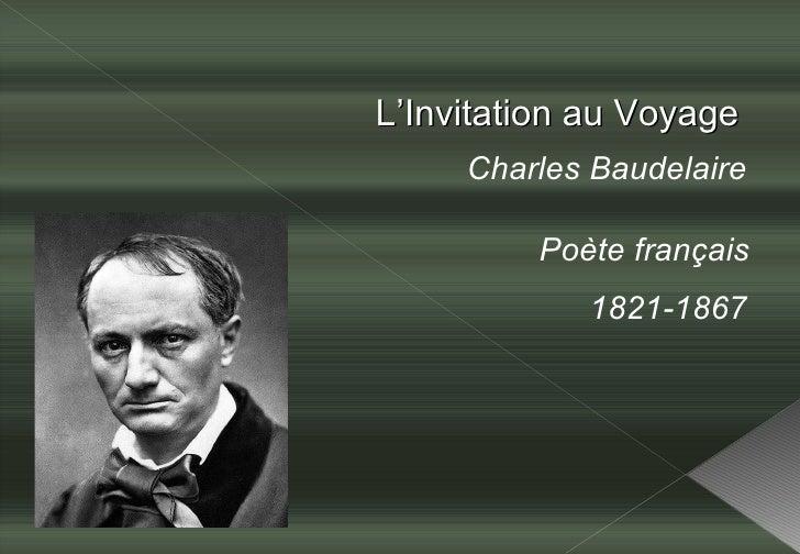 L'Invitation au Voyage Charles Baudelaire Poète français 1821-1867