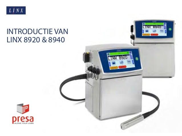 INTRODUCTIE VAN LINX 8920 & 8940