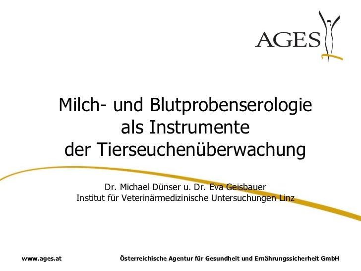 Milch- und Blutprobenserologie                  als Instrumente          der Tierseuchenüberwachung                      D...