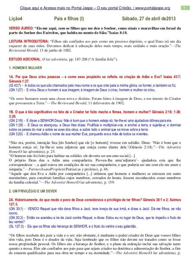 1Clique aqui e Acesse mais no Portal Jaspe – O seu portal Cristão. | www.portaljaspe.orgLição4 Pais e filhos (I) Sábado, 2...