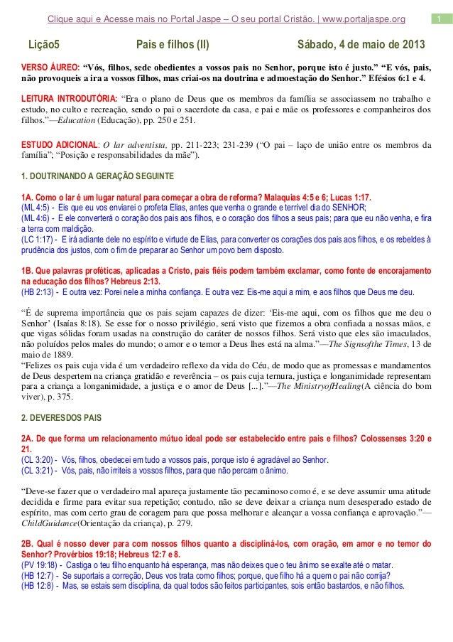 1Clique aqui e Acesse mais no Portal Jaspe – O seu portal Cristão. | www.portaljaspe.orgLição5 Pais e filhos (II) Sábado, ...