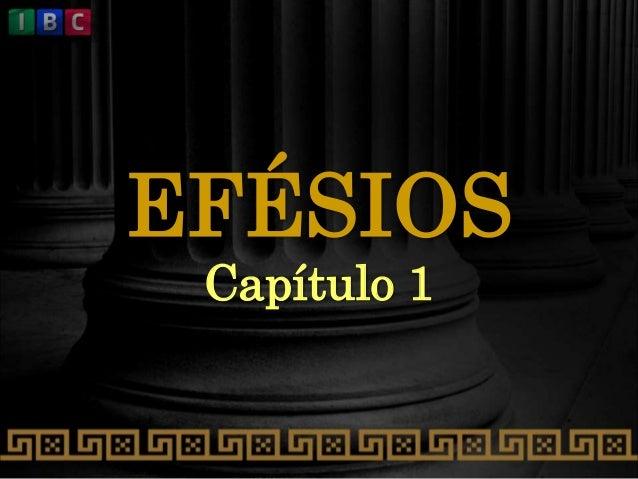 EFÉSIOS Capítulo 1