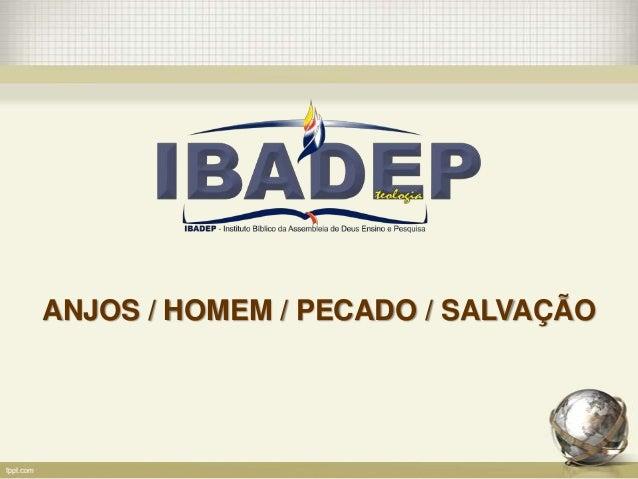 ANJOS / HOMEM / PECADO / SALVAÇÃO