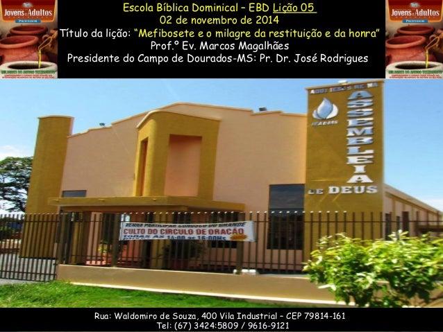 """Escola Bíblica Dominical – EBD Lição 05  02 de novembro de 2014  Título da lição: """"Mefibosete e o milagre da restituição e..."""