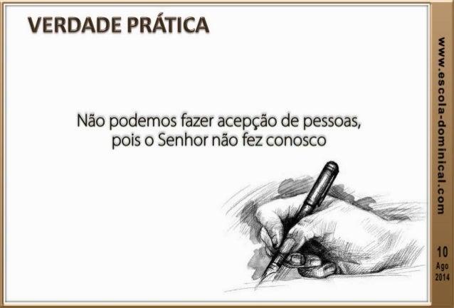 LIÇÃO 06 – A VERDADEIRA FÉ NÃO FAZ ACEPÇÃO DE PESSOAS