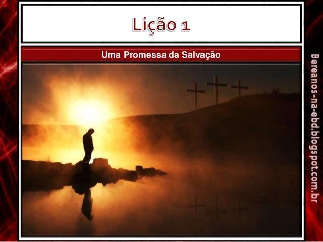 Uma Promessa da Salvação
