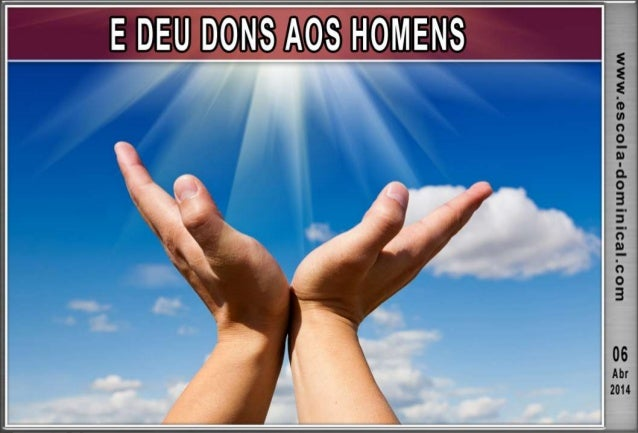 """INTRODUÇÃO  A Bíblia de Estudo Pentecostal define """"dons"""" como """"manifestações sobrenaturais concedidas da parte do Espírit..."""