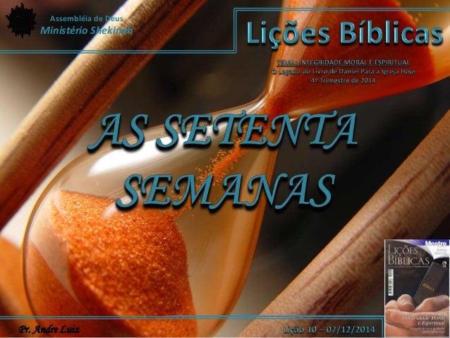 Assembléia de Deus  Ministério Shekinah  Pr. Andre Luiz