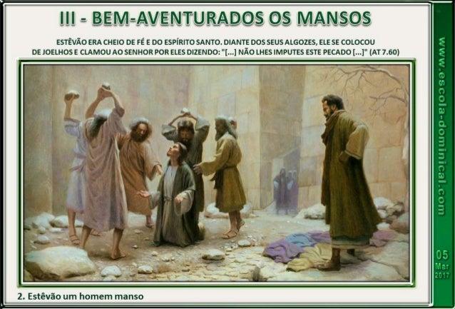 LIÇÃO 10 - MANSIDÃO: TORNA O CRENTE APTO PARA EVITAR PELEJAS