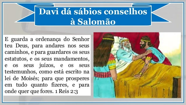 Resultado de imagem para Davi dá conselho para Salomão